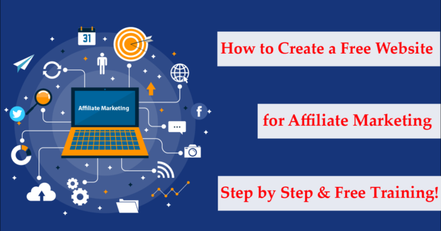 How to Create a Free Website for Affiliate Marketing 2019 – step by step & free training!