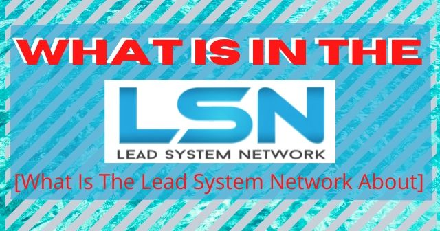 What Is In The Lead System Network [What Is The Lead System Network About] header
