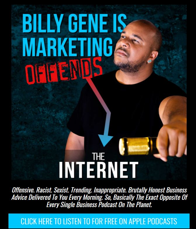 Is Billy Gene Is Marketing A Scam? billy gene offends