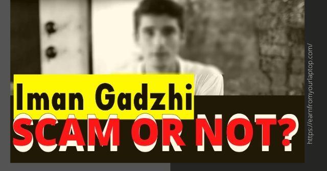 Is Iman Gadzhi A Scam? header image