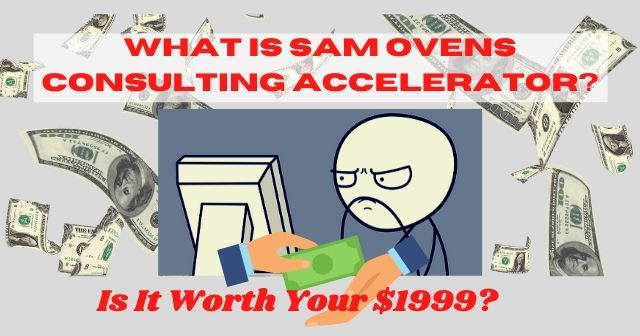 What Is Sam Ovens Consulting Accelerator header image