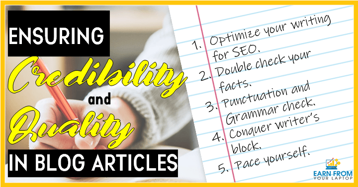 Ensuring Credibility And Quality In Blog Articles