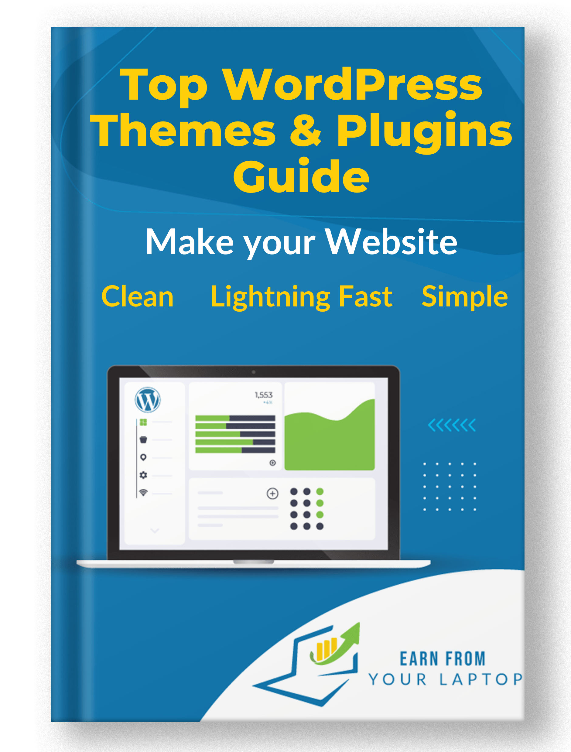 turn your passion into profit Top WordPress Themes Plugins Guide 1 min