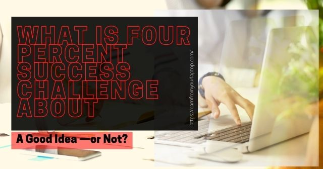 What Is Four Percent Success Challenge About header image