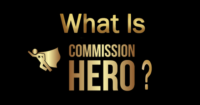 What Is Commission Hero?