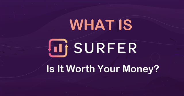 What Is Surfer SEO?