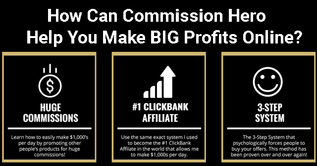 Can You Make Money With Commission Hero? Is Commission Hero A Scam? What Is Commission Hero? How To Make Money With Commission Hero?