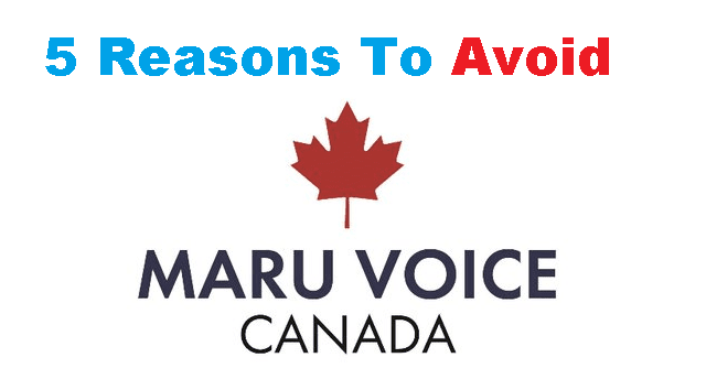 What Is Maru Voice Canada 5 Reasons to Avoid Maru Voice Canada