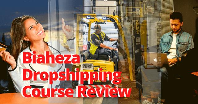 Biaheza-Dropshipping-Course-Review