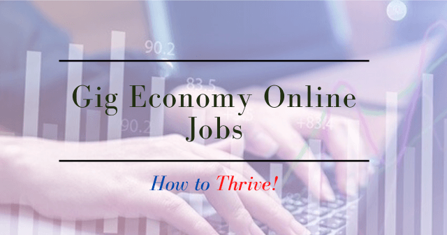 Gig Economy Online Jobs How to Thrive