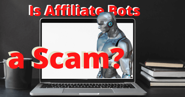 Is-Affiliate-Bots-a-Scam