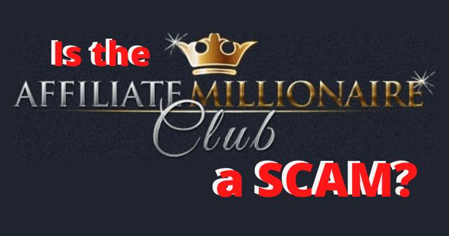 Is-Affiliate-Millionaire-Club-a-Scam