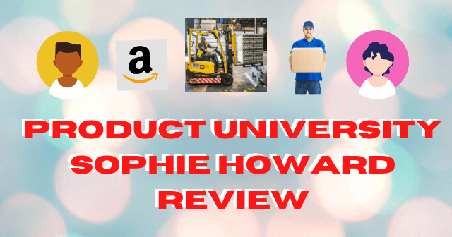 Product University Sophie Howard Review