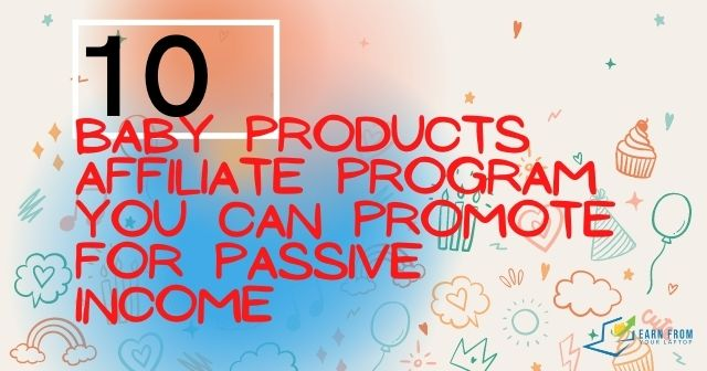 Baby Products Affiliate Program header image