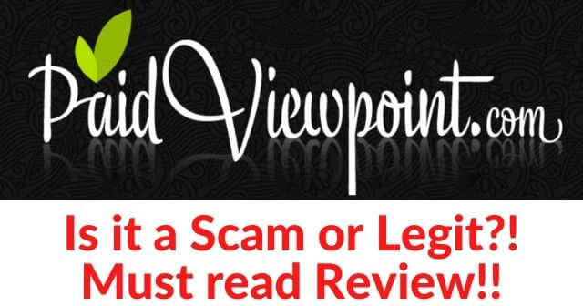 Is PaidViewPoint a Scam?