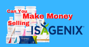 Can You Make Money Selling Isagenix