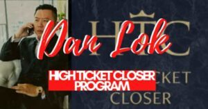 Dan Lok High Ticket Closer Program