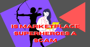 Is Marketplace Superheroes A Scam header image