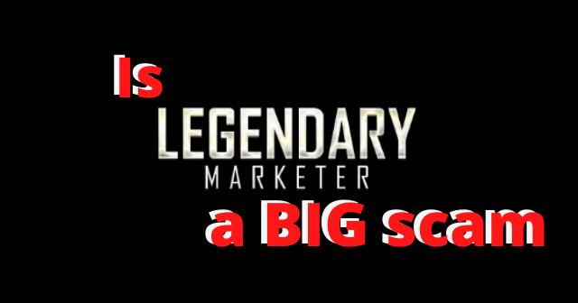 The Legendary Marketer Scam header image